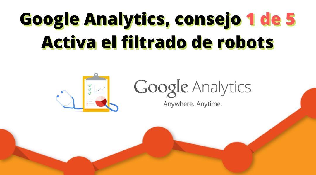 Medir los resultados se hace indispensable para mejorar, optimiza al máximo Google Analytics y pasa al siguiente nivel