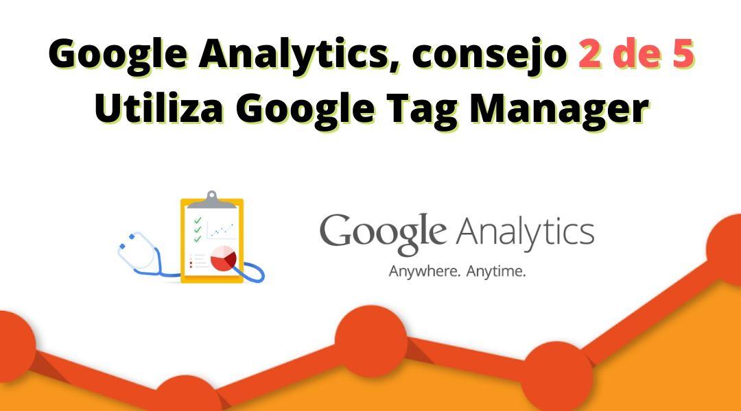 Configurar google tag manager te hace pasar al siguiente nivel... medir cuántos clics se producen en cierto botón, saber que palabra clave genera clics en llamada... etc.